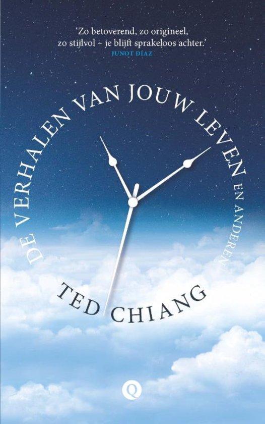 De Verhalen Van Jouw Leven En Anderen – Ted Chiang