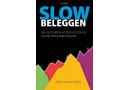 Slow Beleggen – Peter van der Slikke