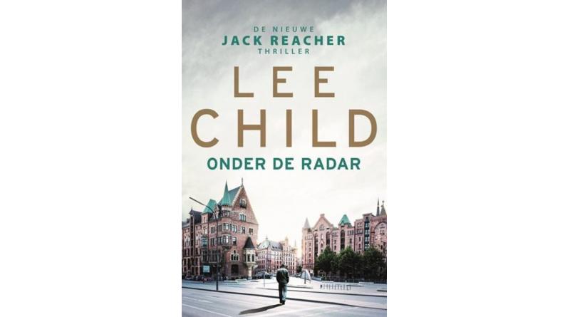 Lee Child – Onder de radar
