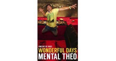 Wonderful Days – Mental Theo