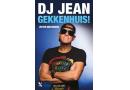 Gekkenhuis – DJ Jean