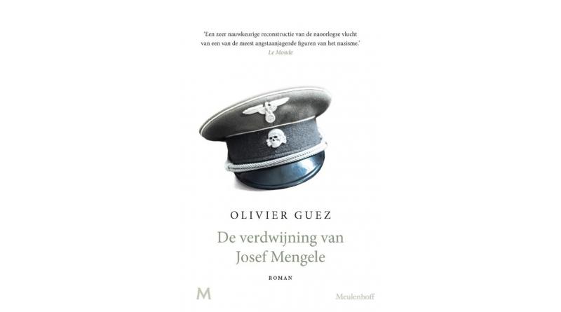 De verdwijning van Josef Mengele – Olivier Guez