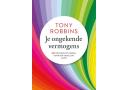 Je ongekende vermogens – Tony Robbins
