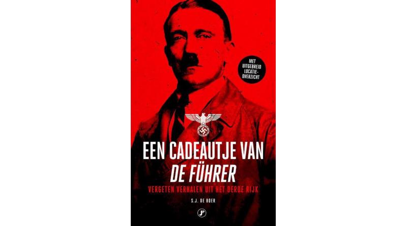 Een cadeautje van de Führer – Sjoerd J. de Boer