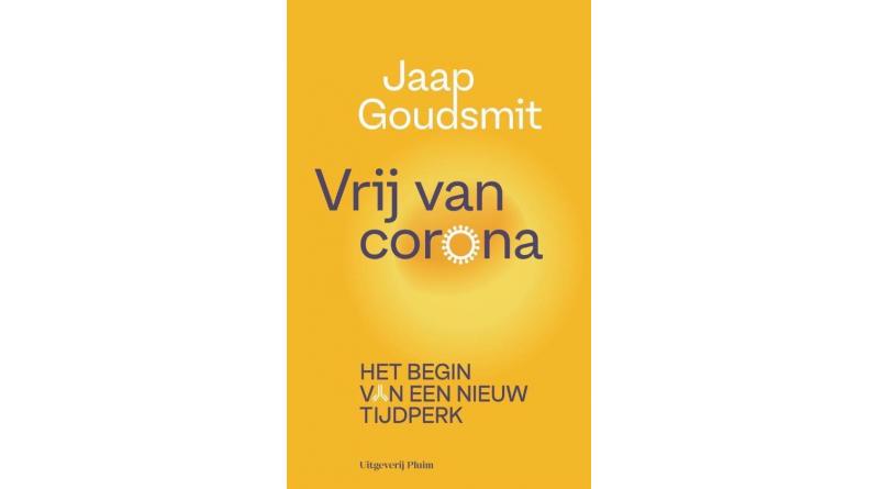 Vrij van corona – Jaap Goudsmit